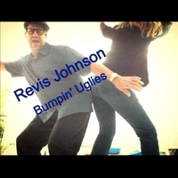 Revis Johnson | Bumpin' Uglies