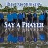 Revivalsministry: Say a Prayer