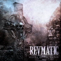 Revmatic | Rising of the Sword