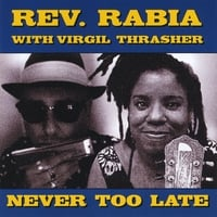 Rev Rabia | Never Too Late