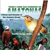 Reynier Omena Junior | Voices and Sounds of the Amazon Forest, Vol 1