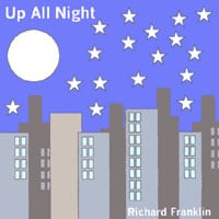 Richard Franklin | Up All Night