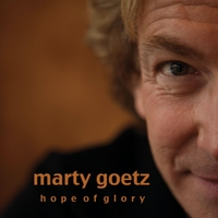 Marty Goetz | Hope of Glory