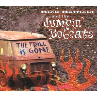 Rick Hatfield and the Jumpin' Bobcats | The Frill Is Gone