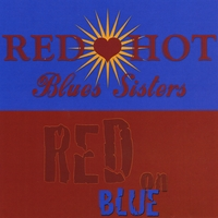 Red Hot Blues Sisters | Red On Blue
