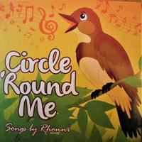 Rhonni Nightingale   Circle 'Round Me   CD Baby Music Store