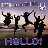 Rhythm and the Method | Hello! (Final Edition)