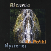 Ricardo | Ka Po'ihi: The Mysteries