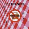 Ric DelNero: No picnic