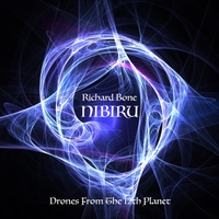 Richard Bone | Nibiru: Drones from the 12th Planet