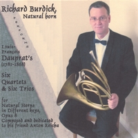 Richard O. Burdick | Richard Burdick, Natural Horn Performs Dauprat's 6 Quartets & 6 Trios, opus 8