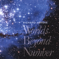 Richard deHove | Worlds Beyond Number