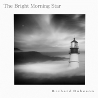 Richard Dobeson | The Bright Morning Star