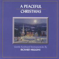 Richard Huggins | A Peaceful Christmas