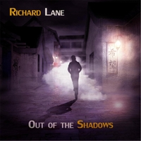Richard Lane | Out of the Shadows