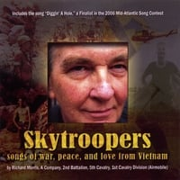 Richard Morris | Skytroopers -- Songs Of War, Peace, And Love From Vietnam