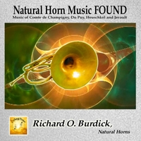 Richard O. Burdick | Natural Horn Music Found