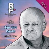 Richard Rose | Zen and Death (Second Edition)