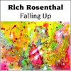 Richard Rosenthal: Falling Up