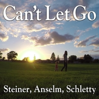 Steiner, Anselm, Schletty | Can't Let Go