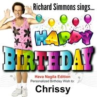 happy birthday chrissy Richard Simmons | Happy Birthday Chrissy (Hava Nagila Edition  happy birthday chrissy
