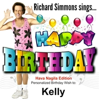 Richard Simmons Happy Birthday Kelly Hava Nagila Edition Cd