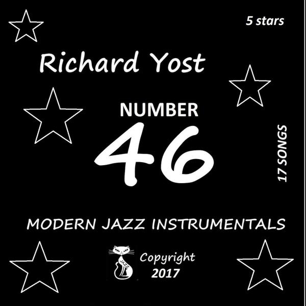 Richard Yost | Number 46 | CD Baby Music Store