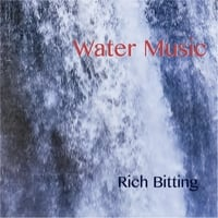 Rich Bitting | Water Music