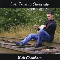 Rich Chambers | Last Train to Clarksville