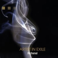 Richenel | Artist in Exile