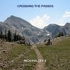 Rich Halley 4: Crossing the Passes (feat. Michael Vlatkovich, Clyde Reed & Carson Halley)