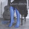 Richie Milton & Bill Farrow: Barefoot & Blue