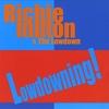 Richie Milton & The Lowdown: Lowdowning