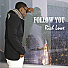 Rich Lowe: Follow You
