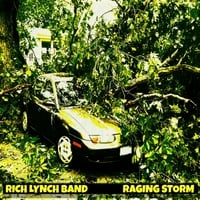 Rich Lynch Band | Raging Storm