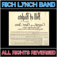 Rich Lynch Band | All Rights Reversed