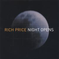 Rich Price | Night Opens