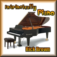 Richard Melvin Brown | Intrinsically Piano