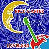 Rick Carter: LOVELAND