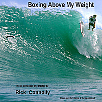 Rick Connolly | Boxing Above My Weight