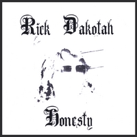 Rick Dakotah | Honesty