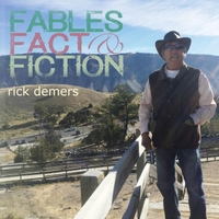 Rick Demers | Fables Fact & Fiction