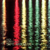 Rick Dobbelaer: Tape and Glue