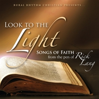 Rick Lang | Look to the Light