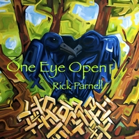 RICK PARNELL: One Eye Open