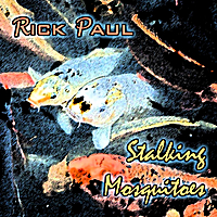 Rick Paul | Stalking Mosquitoes