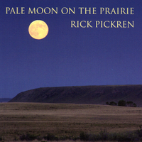 Rick Pickren | Pale Moon on the Prairie