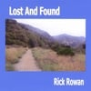 RICK ROWAN: Lost And Found