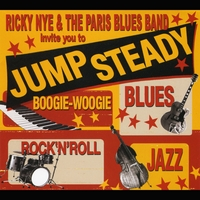 Ricky Nye & The Paris Blues Band | Jump Steady