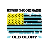Ricky Wilcox and the Moonsnakes | Old Glory